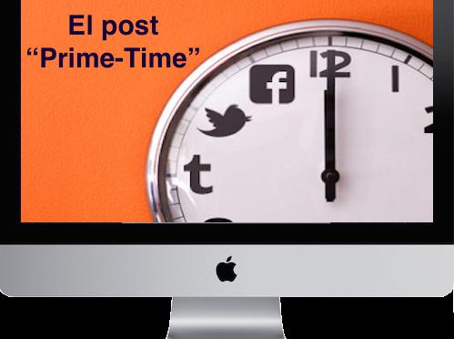 "Post ""Prime Time"": ¿cuál es el momento ideal para publicar?"