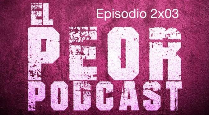 El Peor Podcast cumple su primer aniversario